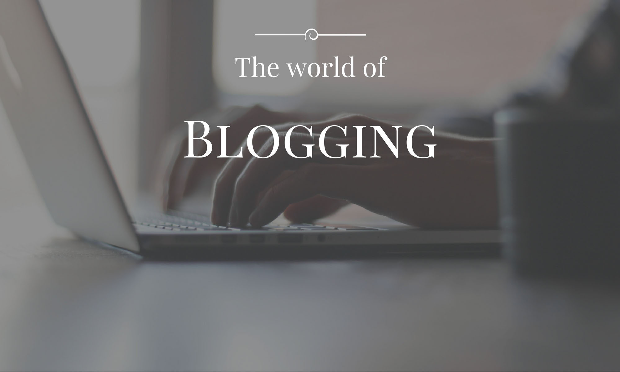 Problog - the world of blogging
